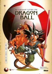 Le Grand Livre de Dragon Ball (Glénat)
