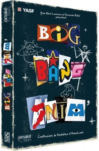 Big Bang Anim' chez Omaké Books