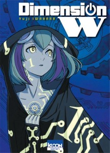 Dimension W - Tome 01