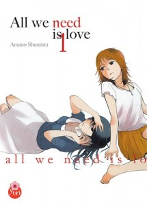 All We Need is Love - Tome 01