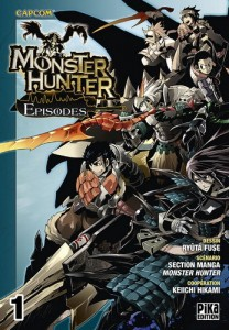 Monster Hunter Episodes - Tome 01