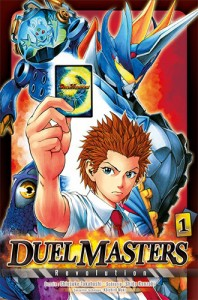 Duel Masters Revolution - Tome 01
