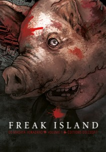 Freak Island - Tome 01