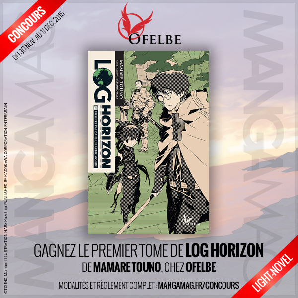 Gagnez le light-novel Log Horizon avec Ofelbe !