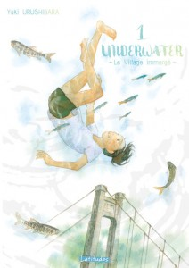 Underwater – Le Village immergé - Tome 01