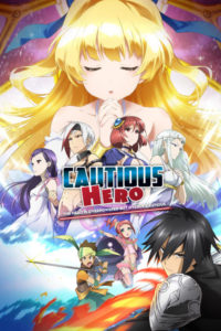 Affiche de Cautious Hero: The Hero Is Overpowered but Overly Cautious