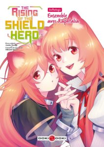 Couverture de The rising of the shield Hero Anthologie - Ensemble avec Raphtalia chez Doki-Doki