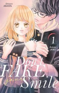 Couverture du tome 1 de Don't Fake Your Smile chez Akata