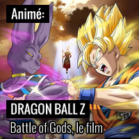 Dragon Ball Z : Battle of Gods, le nouveau film