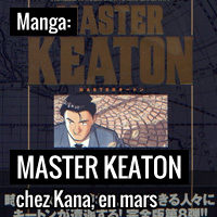 Master Keaton chez Kana en mars