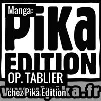 Opération tablier chez Pika