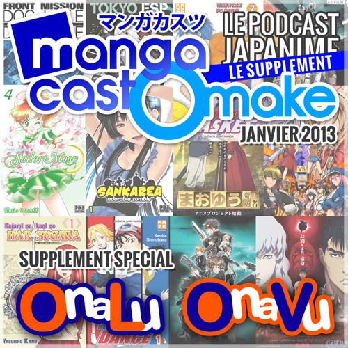 Mangacast Omake - Janvier 2013