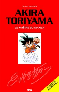 Akira TORIYAMA, le maître du manga