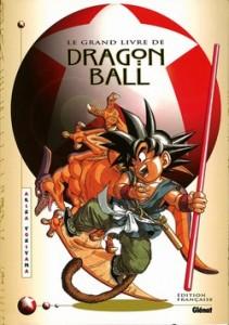 Le Grand Livre de Dragon Ball (Glénat)