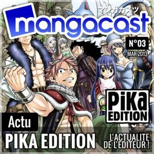 Mangacast N°03 – Dossier d'Actu : Pika Edition | Invitée : Kim BEDENNE