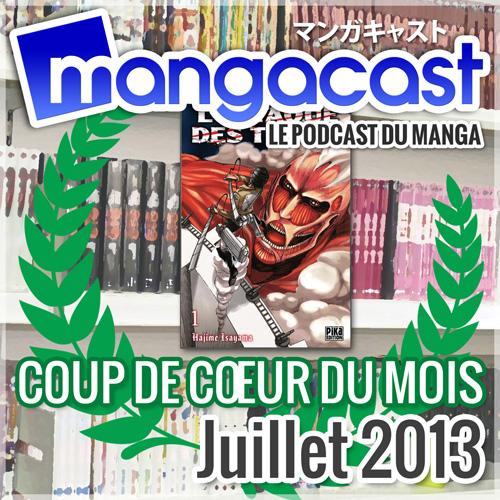 Coup de Coeur du Mois : Juillet 2013