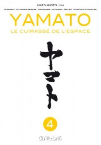 Yamato Le Cuirassé de l'Espace - Tome 04