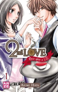 2nd Love - Once Upon a Lie - Tome 01