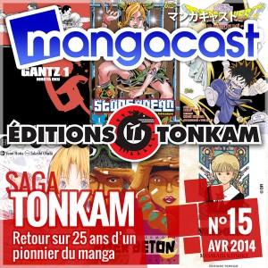 Mangacast N°15 - Saga : Tonkam, retour sur 25 ans d'un pionnier du manga