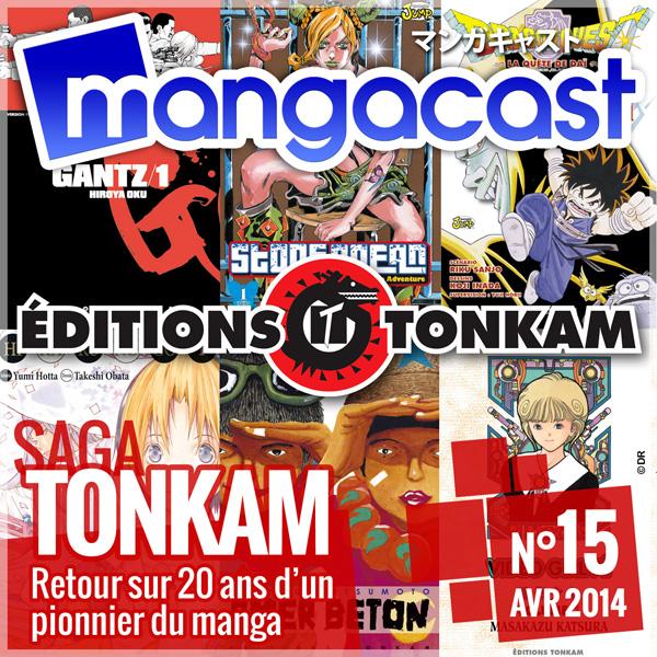 Mangacast N°15 - Saga : Tonkam, retour sur 20 ans d'un pionnier du manga