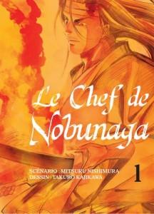 Le Chef de Nobunaga - Tome 01
