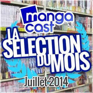La Sélection du Mois : Juillet 2014