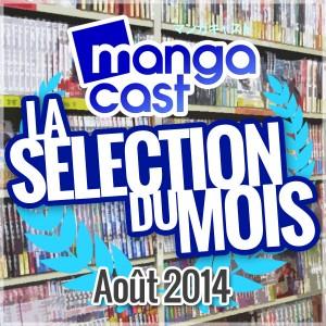 La Sélection du Mois : Août 2014