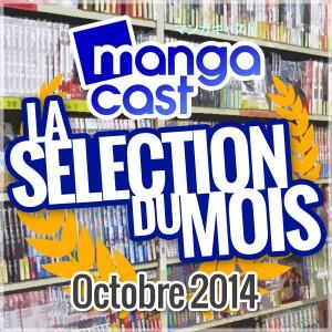 La Sélection Manga du Mois : Octobre 2014