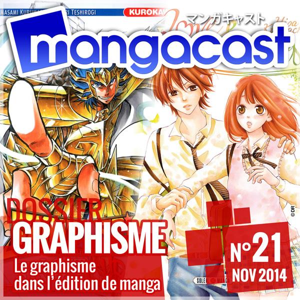 Mangacast N°21 - Dossier : Le Graphisme dans le Manga