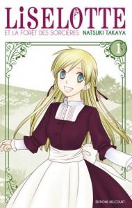 Liselotte et la forêt des sorcières - Tome 01