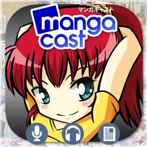 L'application Mangacast est disponible pour iPhone et pour Android !
