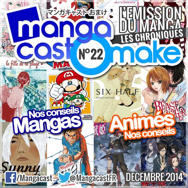 Mangacast Omake N°22 - Décembre 2014