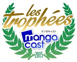 Les Trophées Mangacast 2015