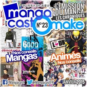 Mangacast Omake N°23 - Janvier 2015