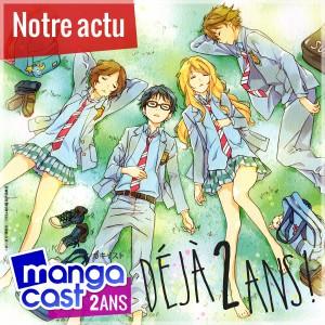 Mangacast, déjà 2 ans !