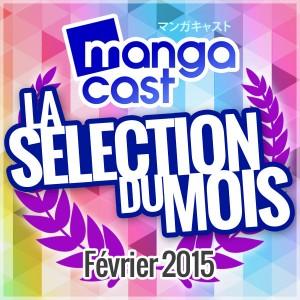 La Sélection Manga du Mois : Février 2015