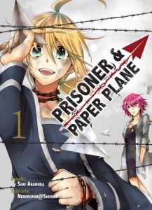 Prisoner and Paper Plane - Tome 01