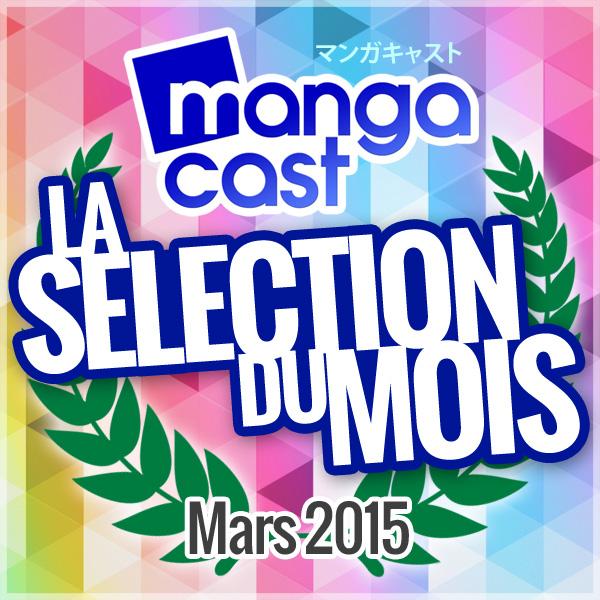 La Sélection Manga du Mois : Mars 2015
