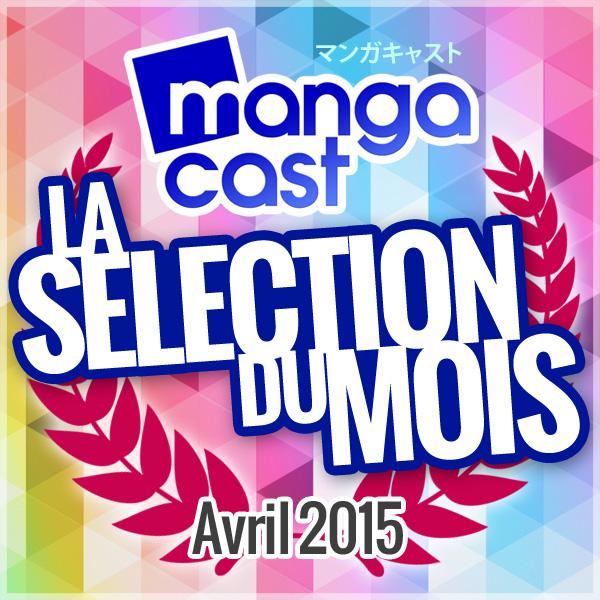 La Sélection Manga du Mois : Avril 2015