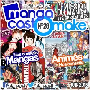 Mangacast Omake N°28 - Juin 2015