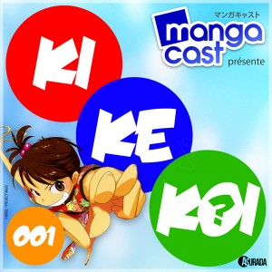 KiKeKoi 001 : le jeu de l'actu manga !