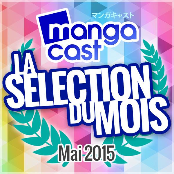 La Sélection Manga du Mois : Mai 2015