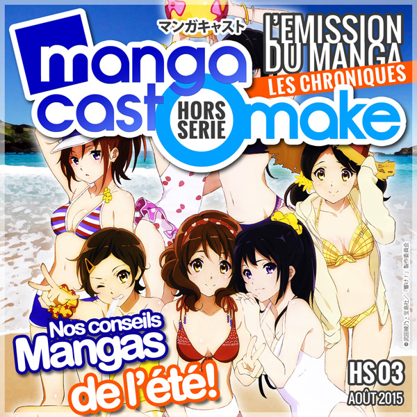 Mangacast Omake Hors-série N°03