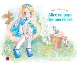 Alice au Pays des Merveilles - Mes Contes Kawaï