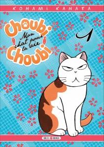 Choubi-choubi, mon chat pour la vie - Tome 1