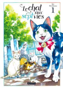 Couverture du tome 1 de Le chat aux sept vies chez Glénat