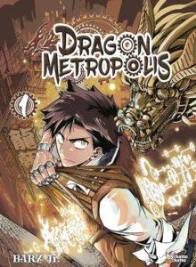 Couverture du tome 1 de Dragon Metropolis chez Chatto Chatto