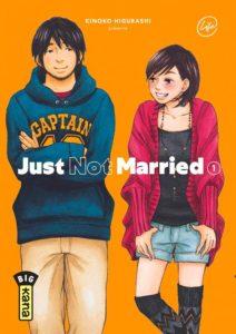Couverture du tome 1 de Just not Married chez kana