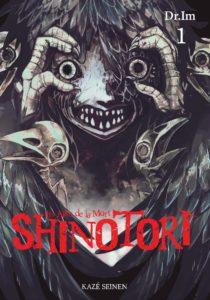 Couverture du tome 1 de Shinotori chez Kaze mangas