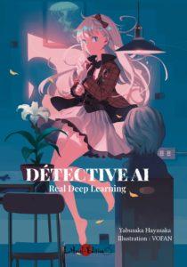 Couverture du tome 1 de Detective Ai - real deep learning chez Lanovel éditions